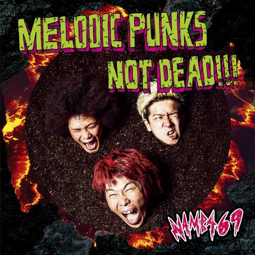 "SINGLE<br />""MELODIC PUNKS NOT DEAD!!!"""